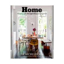 home the best of the new york times home section the way we