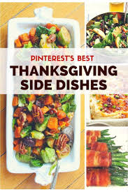 new recipes for thanksgiving dinner the 25 best best thanksgiving side dishes ideas on pinterest