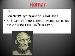 blind minstrel singer from the island chios all historians