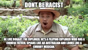 Racist Meme - bogart the explorer on twitter cool bogart meme don t be racist