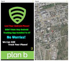 android tracker plan b track lost android phone even if tracker was not installed