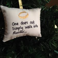 one ring one does not simply walk into mordor ornament