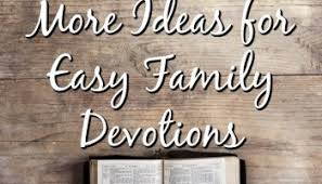 ideas for easy family devotions character concepts