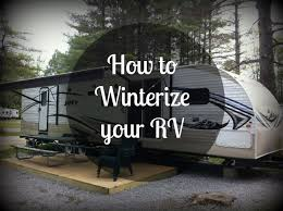 how to winterize a travel trailer images How to winterize your rv lake george escape jpg