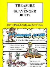 treasure and scavenger hunts how to plan create and give them