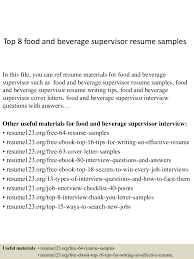 Supervisor Resume Sample Free by Top8foodandbeveragesupervisorresumesamples 150408222421 Conversion Gate01 Thumbnail 4 Jpg Cb U003d1428549906