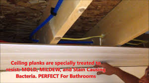 How To Install Beadboard On Ceiling - armstrong woodhaven ceiling install diy youtube