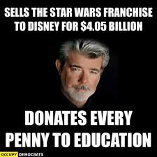 Lucas Meme - lucas gave profits from sale of star wars to education