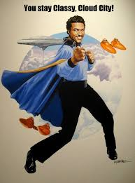 Lando Calrissian Meme - stayin classy with lando calrissian by randy martinez star wars