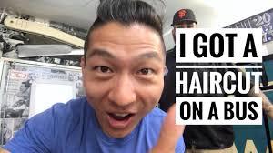 i got a haircut on a bus youtube