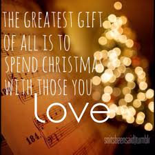 quote about time well spent 35 merry christmas quotes about family and love merry christmas