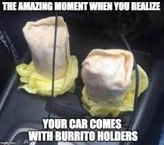 Burrito Meme - best day ever imgflip