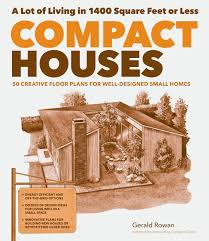 energy efficient home design books compact houses 50 creative floor plans for well designed small