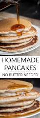 But First Breakfast 18 Recipes That Will Make Your Mornings by No Butter Homemade Pancakes Brooklyn Farm