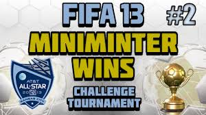 Challenge Miniminter Fifa 13 Miniminter Wins Challenge Tournament 2