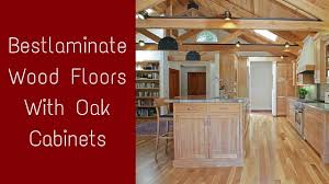 bestlaminate wood floors with oak cabinets
