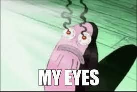 Bleeding Eyes Meme - 7 memes of sjogren s syndrome