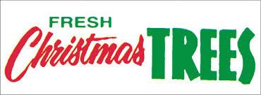 Natural Christmas Tree For Sale - christmas tree lot signs and banners christmas tree lot supply