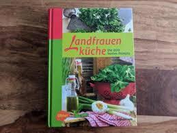 landfrauenküche rezepte kochen kulinarik landfrauenküche die 200 besten rezepte in