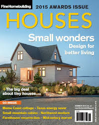 fine homebuilding houses announcing fine homebuilding s 2015 houses award winners fine