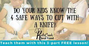 teach your kids the correct way to use a kitchen knife free knife