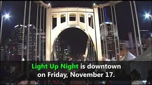 pittsburgh light up night 2017 date light up night 2017 events entertainment weather road closures