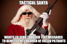 Santa Claus Meme - tactical santa home facebook