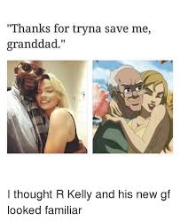 R Kelly Memes - 25 best memes about funny funny memes