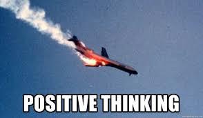 Positive Thinking Meme - positive thinking positive thoughts aeroplane meme generator