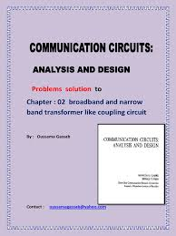 solution manual communication circuit analysis and design by