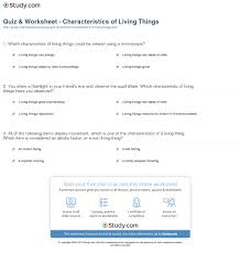 Characteristics Of Living Things Worksheet Middle Quiz Worksheet Characteristics Of Living Things Study Com