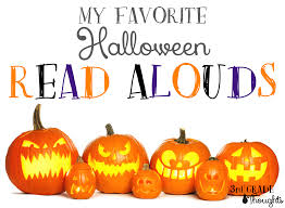 thanksgiving read alouds my favorite halloween read alouds teacher and activities