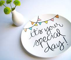 it s your special day plate 18 best special day plates images on ceramic painting