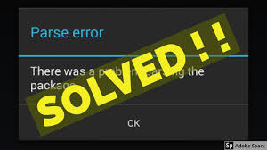 parse error while installing apk file fix parse error there was a problem parsing the package installing