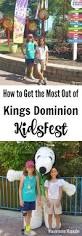 how to get the most out of kidsfest at kings dominion
