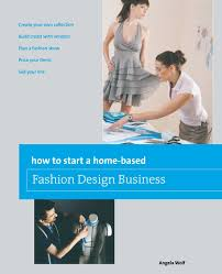 Home Design Business Plan How To Start A Home Based Fashion Design Business Home Based