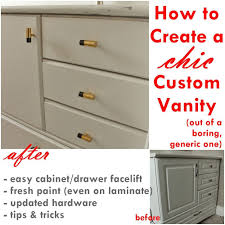 Bathroom Vanity Furniture Pieces How To Turn A Builder Grade Vanity Into A Custom And Chic Piece