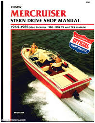 mercruiser stern drive boat engine shop manual 1964 1987