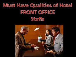 Qualities Of A Front Desk Officer Qualities Of Hotel Front Office Associates