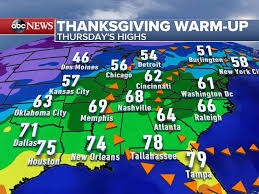 weather for thanksgiving your thanksgiving weather forecast abc news