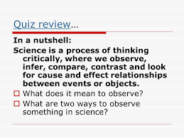 scientific inquiry science is a process of thinking critically