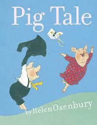 pig tale helen oxenbury 9781442421530 amazon com books