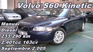 volvo s60 kinetic 05 manual diesel 163cv 233 290km en automaser
