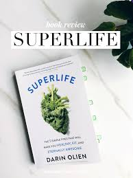 simple healthy habits that make a big difference superlife book