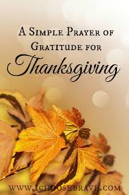 a simple prayer of gratitude this thanksgiving i choose brave