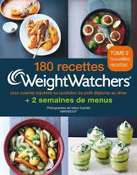 cuisiner équilibré livre 180 recettes weight watchers tome 2 pour cuisiner
