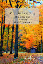 with thanksgiving bible reading summary week 1 rachelwojo