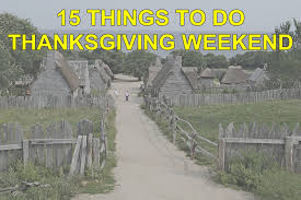 things to do on thanksgiving weekend 15 things to do thanksgiving weekend in massachusetts masslive com