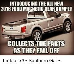 Magnets Bitch Meme - introducing the all new 2016 ford magnetic rear bumper collects