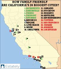 map of cities in california how family are california s 20 cities estately